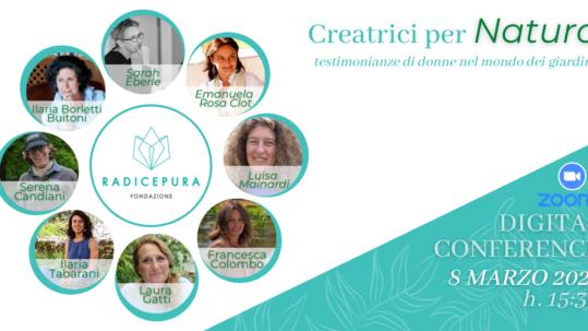 Conferenza Creatrici per natura | Fondazione Radicepura